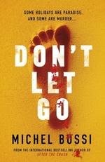 Vente EBooks : Don't Let Go  - Michel Bussi