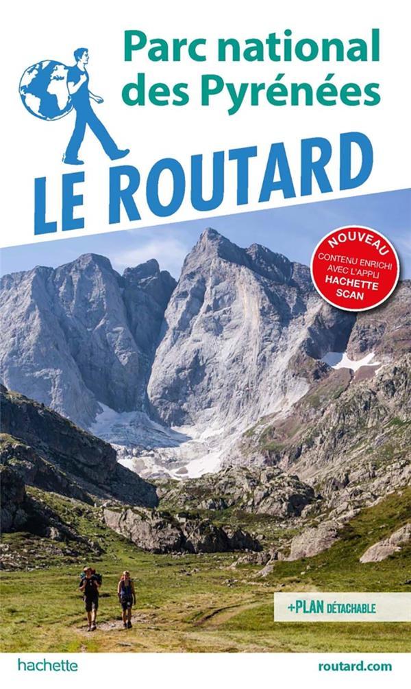 Guide du Routard ; parc national des Pyrénées