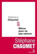 Vente EBooks : Même pour ne pas vaincre  - Stéphane Chaumet