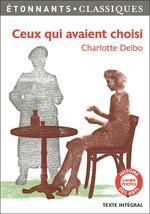 Vente EBooks : Ceux qui avaient choisi  - Charlotte Delbo