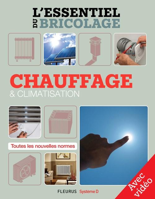 Chauffage & climatisation (avec vidéo)
