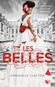 Les Belles - Livre I  - Dhonielle CLAYTON