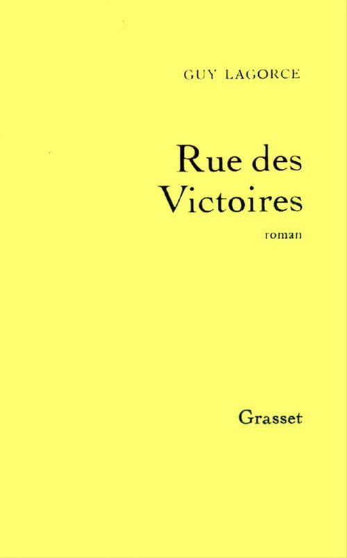 Rue des Victoires  - Guy Lagorce
