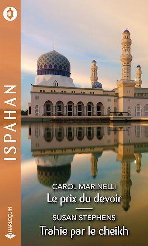 Vente EBooks : Le prix du devoir - Trahie par le cheikh  - Susan Stephens  - Carol Marinelli