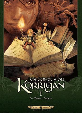 Les contes du Korrigan T.1 ; les trésors enfouis