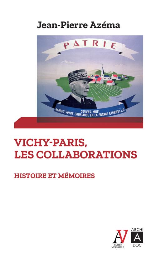 Vichy-Paris : les collaborations