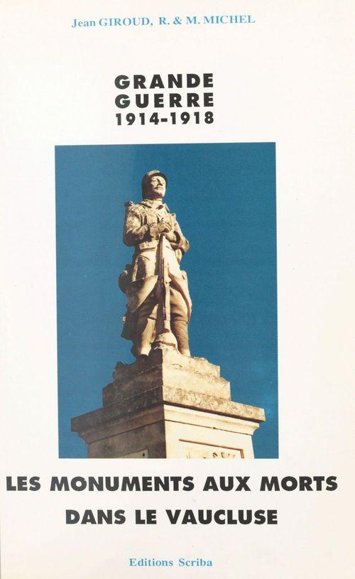 Les monuments aux morts de la guerre 1914-1918 dans le Vaucluse