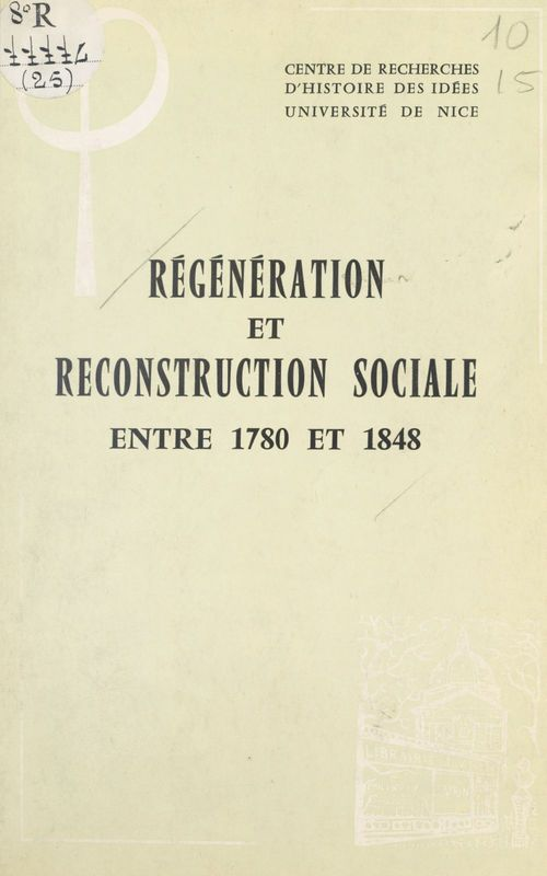 Régénération et reconstruction sociale entre 1780 et 1848