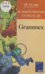 Vente EBooks : Grammex  - Christian Lamblin