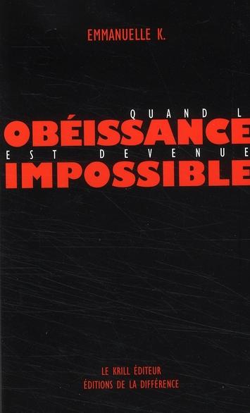Quand l'obéissance est devenue impossible