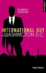 Vente EBooks : International Guy - tome 9 Washington DC -Extrait offert-  - Audrey Carlan