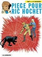 Ric Hochet T.5 ; piège pour Ric Hochet  - Duchâteau - A.P. Duchâteau - Andre-Paul Duchateau - Tibet