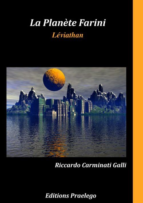 La planète Farini t.2 ; léviathan