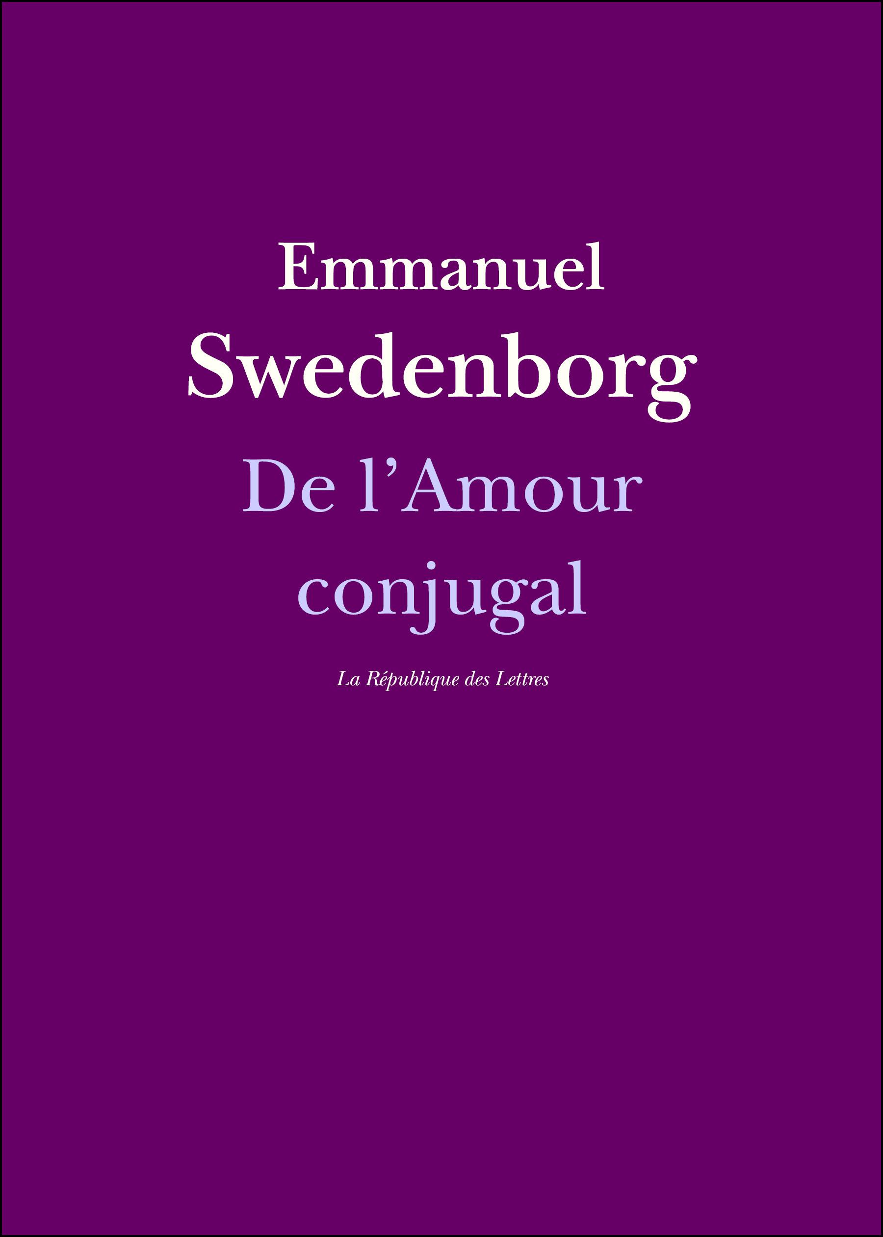 De l'Amour conjugal  - Emmanuel Swedenborg  - Swedenborg/Nathan De