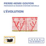 Vente AudioBook : L'évolution  - Pierre-Henri GOUYON