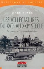 Vente Livre Numérique : Les villégiatures du XVIe au XXIe siècle  - Marc BOYER