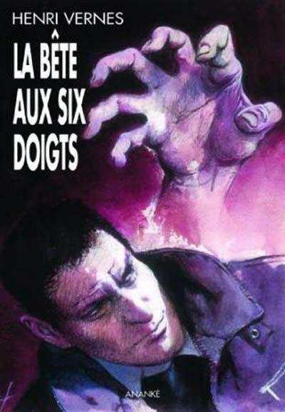 Bob Morane ; la bête aux six doigts