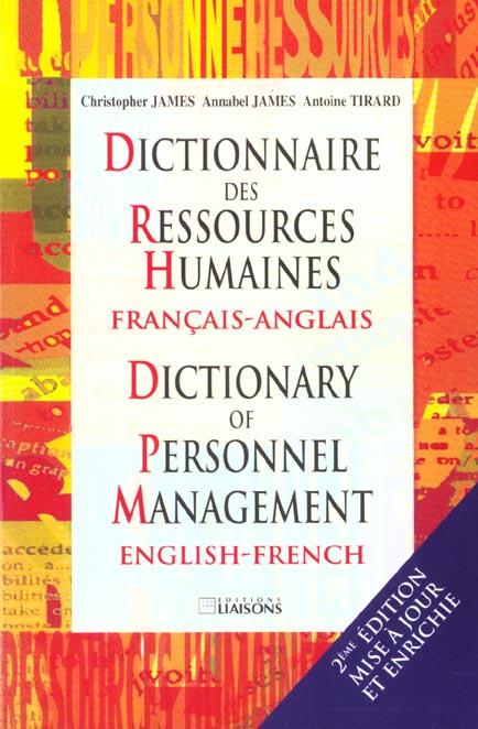 Dictionnaire des ressources humaines français/anglais ; dictionary of personnel management english/french