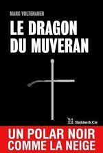 Vente EBooks : Le Dragon du Muveran  - Marc Voltenauer