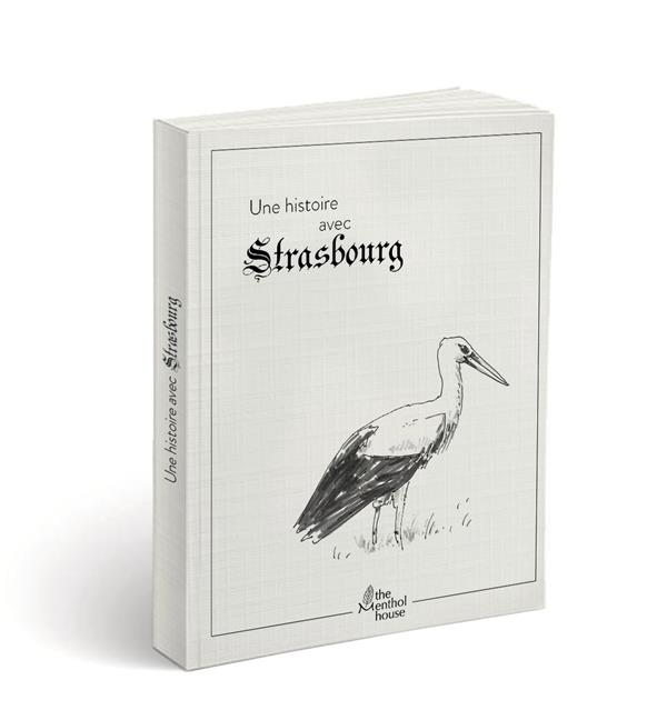 Une histoire avec Strasbourg ; cigogne