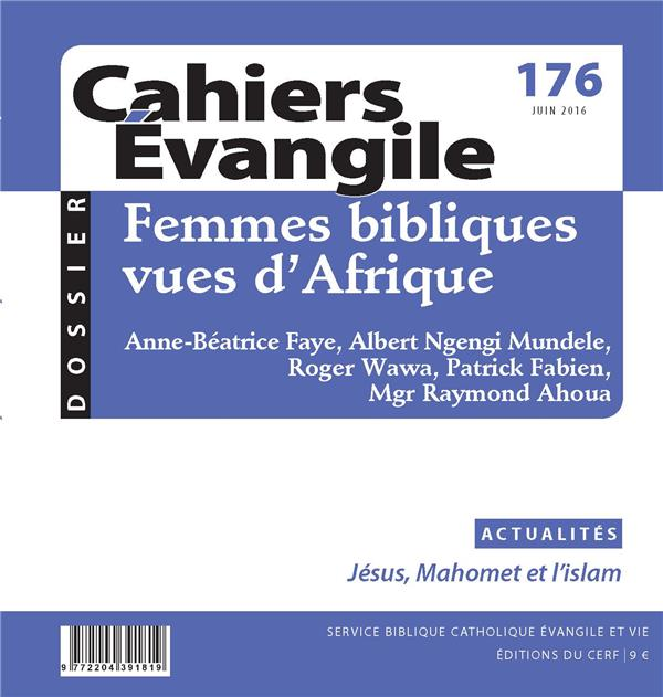 CAHIERS EVANGILE - NUMERO 176 FEMMES BIBLIQUES VUES D'AFRIQUE
