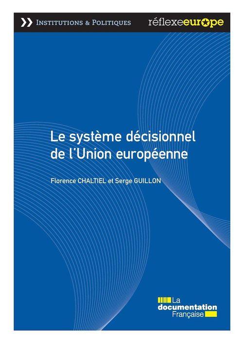 Le système décisionnel de l'Union européenne (3e édition)