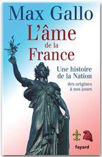 L'âme de la france ; une histoire de la nation des origines à nos jours