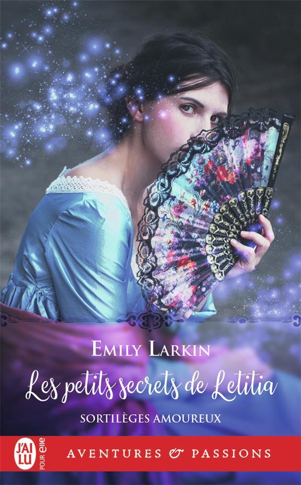 sortilèges amoureux t.2 ; les petits secrets de Letitia