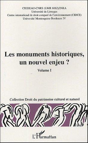 Les monuments historiques, un nouvel enjeu ? t.1