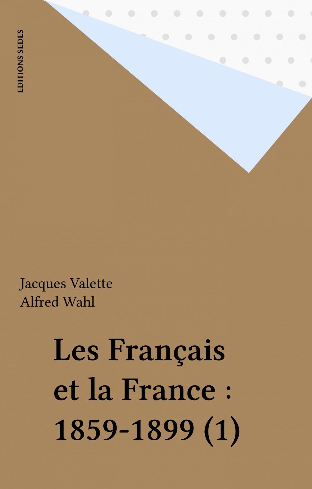 Les francais et la france t.1