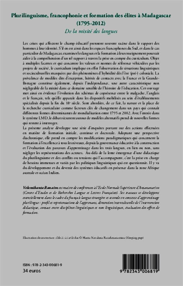 Plurilinguisme francophonie et formation des élites à Madagascar (1795-2012) ; de la mixité des langues