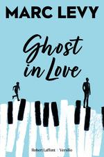 Vente Livre Numérique : Ghost in Love  - Marc LEVY