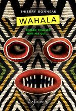 Vente Livre Numérique : Wahala  - Bonneau Thierry
