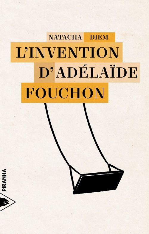 L´Invention d'Adélaïde Fouchon