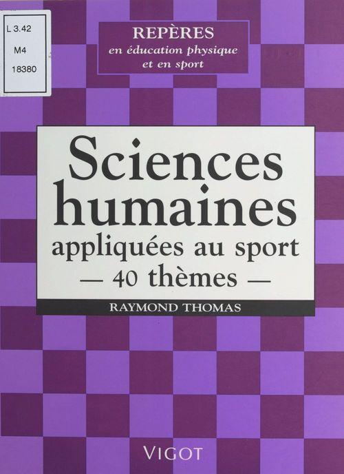 40 themes de sciences humaines appliques aux sports