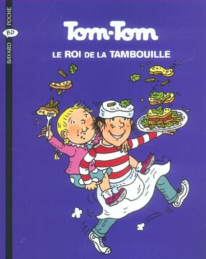 Tom-Tom et Nana T.3 ; Tom-Tom le roi de la tambouille (édition 2004)