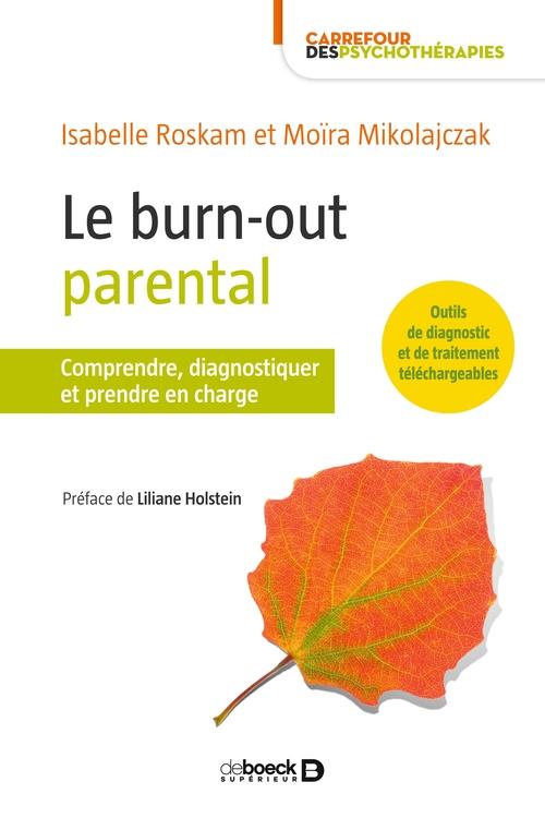 Le burn-out parental ; comprendre et prendre en charge