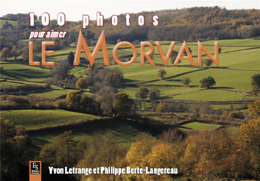 100 photos pour aimer le Morvan