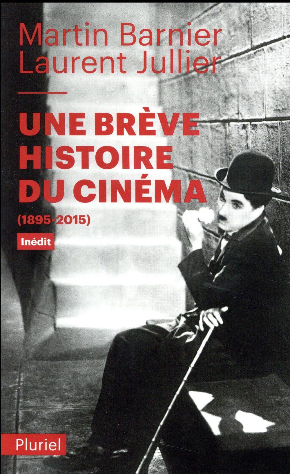 Une brève histoire du cinéma ; (1895-2015)
