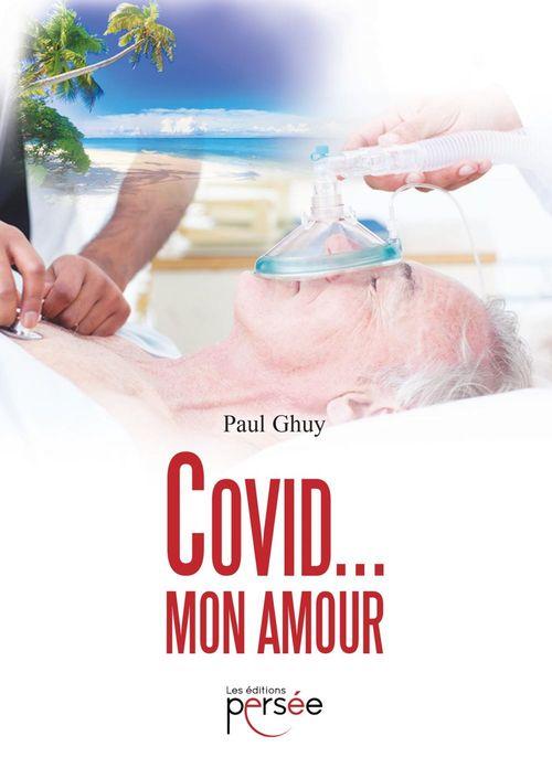 Covid ... mon amour