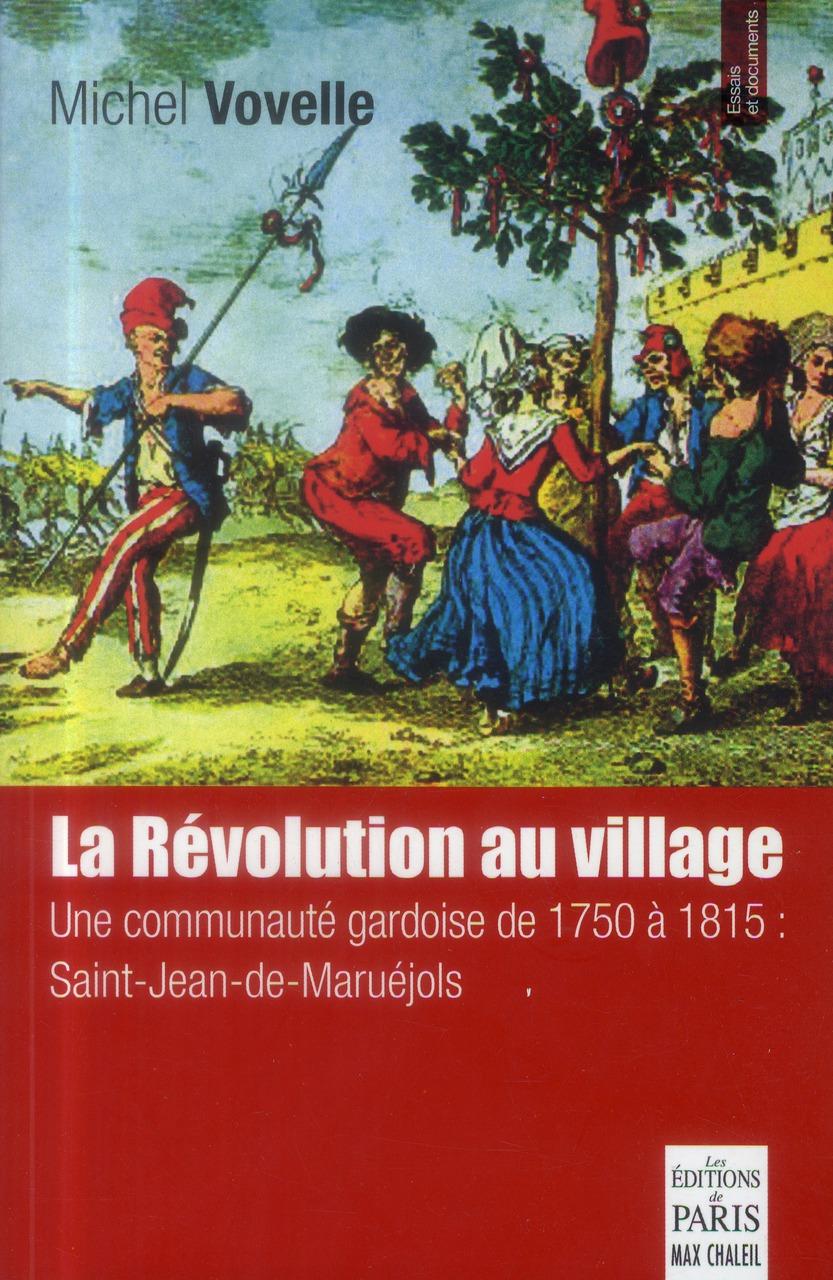 La révolution au village ; une communauté gardoise de 1750 à 1815