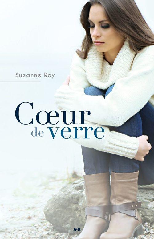 Vente EBooks : Coeur de verre  - Suzanne Roy