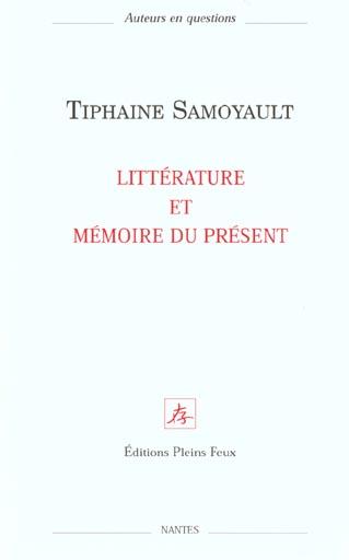 Litterature et memoire du present