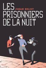 Vente Livre Numérique : Les Prisonniers de la nuit  - Johan Heliot