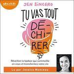 Vente AudioBook : Tu vas tout dé-chi-rer !  - Jen Sincero