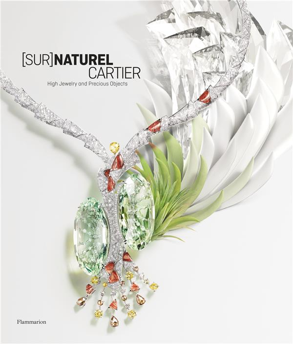 [sur]naturel Cartier ; high jewelry and precious objects