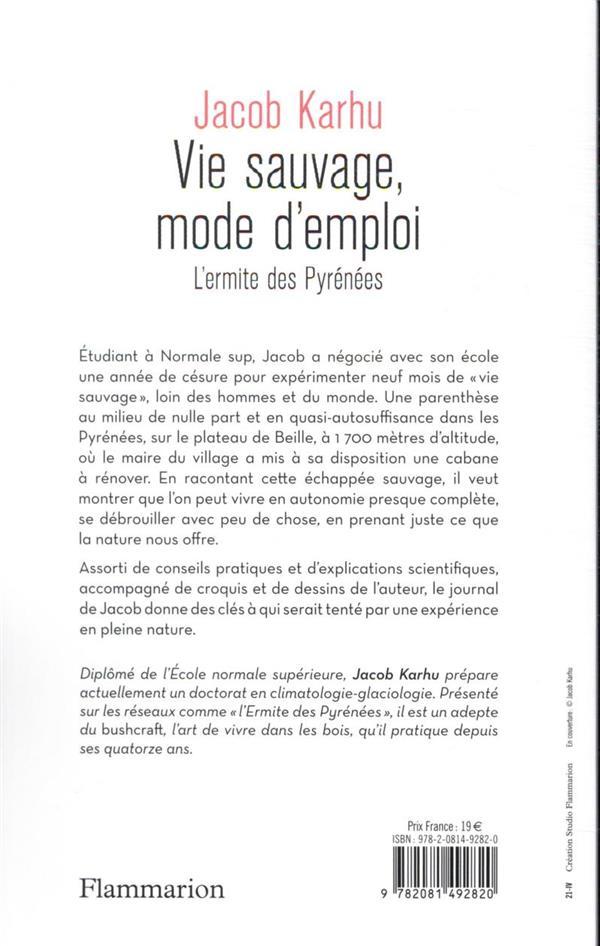 vie sauvage, mode d'emploi : l'ermite des Pyrénées