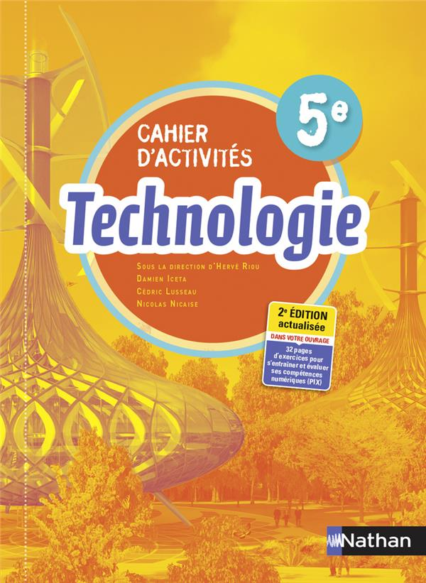 technologie : 5e : cahier d'activités (édition 2021)