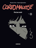 Corto Maltese : Océan noir (édition luxe)  - Hugo Pratt - Bastien Vivès - Martin Quenehen