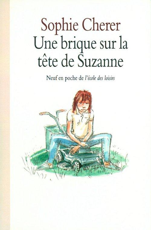 Une brique sur la tête de Suzanne